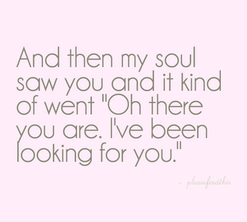 """New Relationship Love Quotes: The Real Meaning Of """"soulmates Forever"""""""