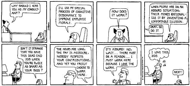Good illustration of cognitive dissonance