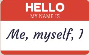 Me, myself, I